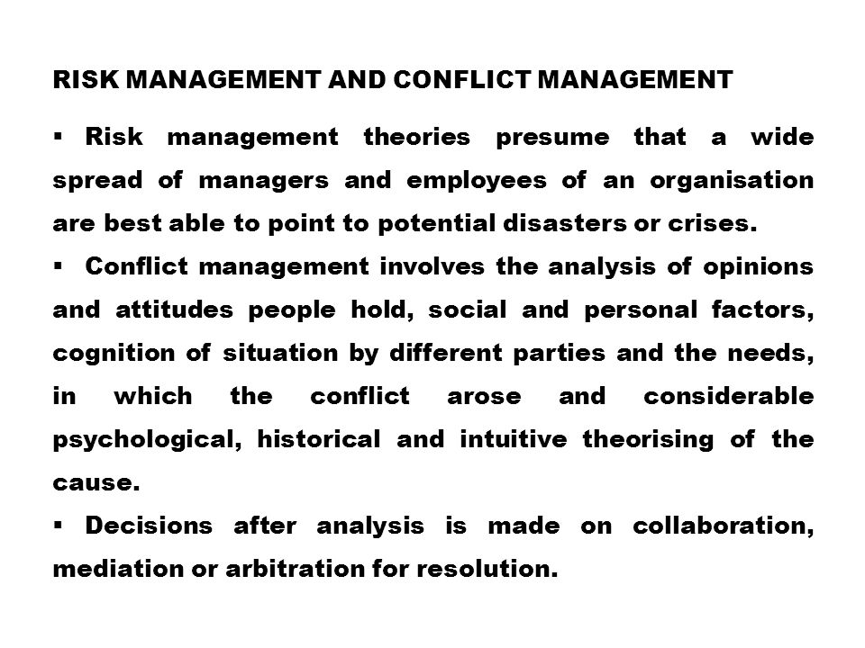 Risk management and conflict management