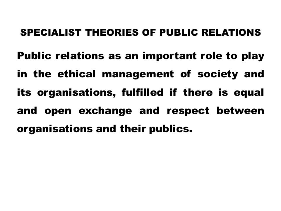 Specialist theories of public relations