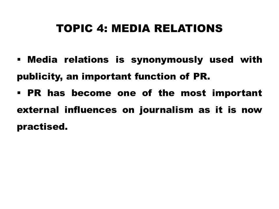 TOPIC 4: Media Relations
