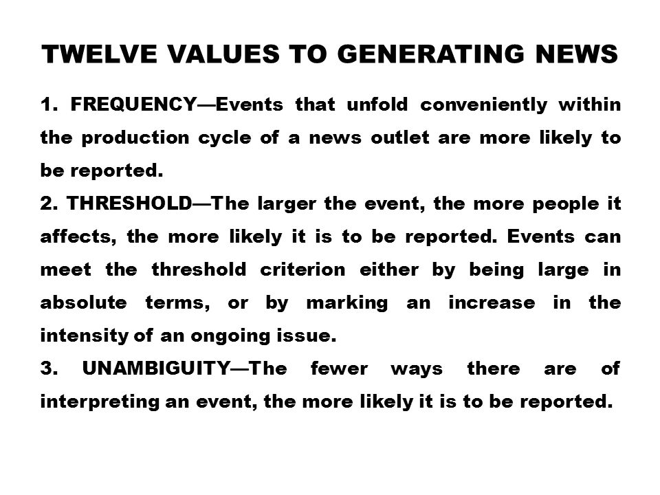 Twelve Values to Generating News