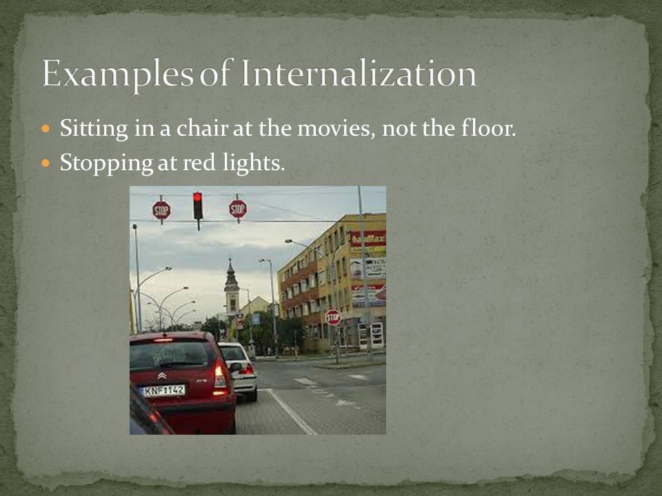 Examples of Internalization
