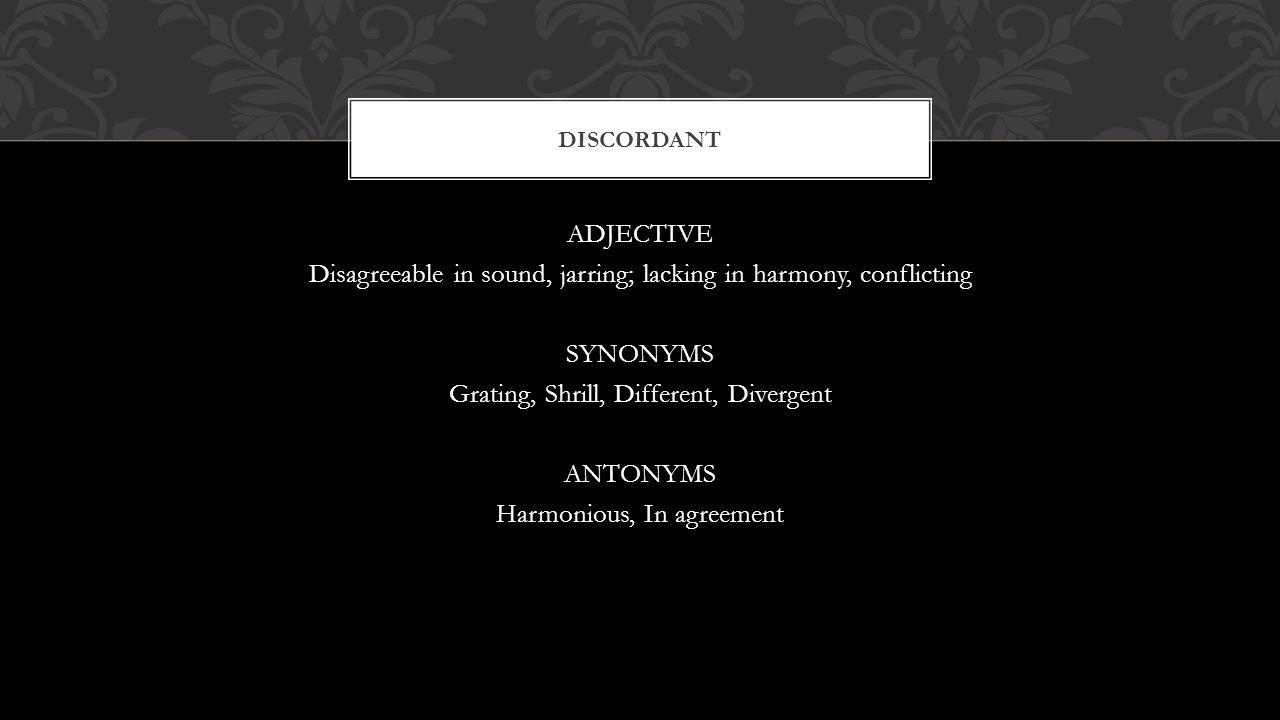 Discordant