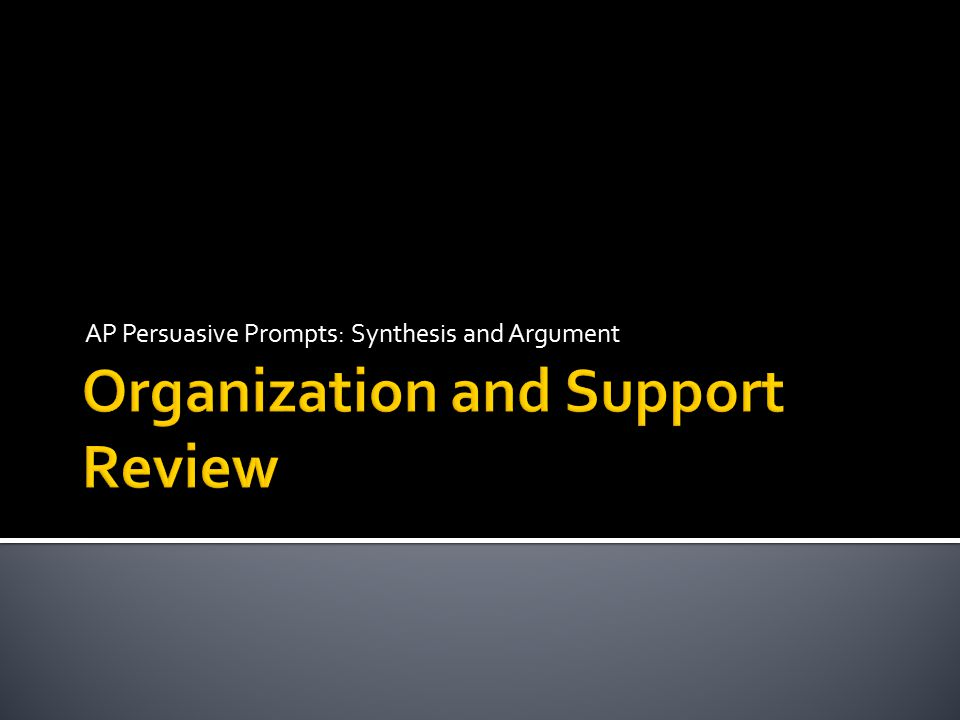 Organization and Support Review