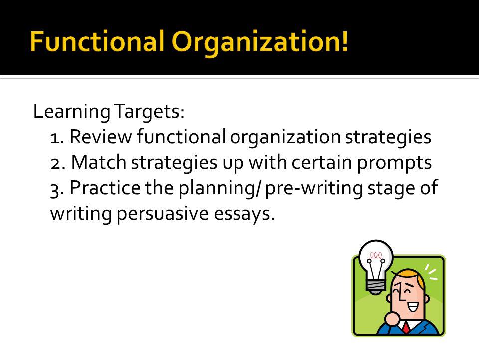Functional Organization!