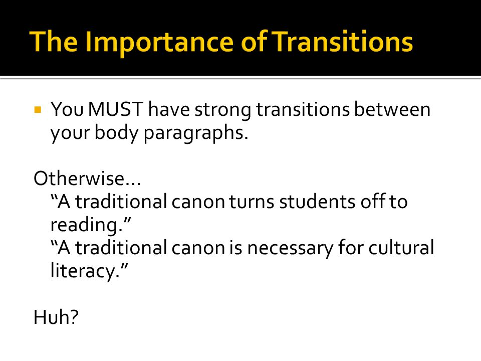 The Importance of Transitions
