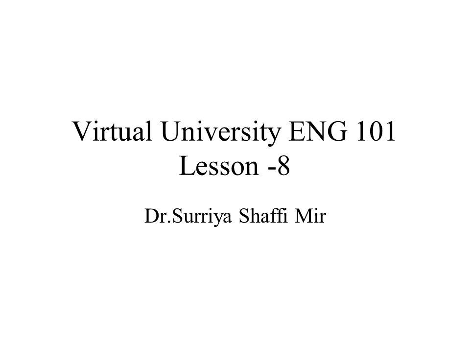 Virtual University ENG 101 Lesson -8