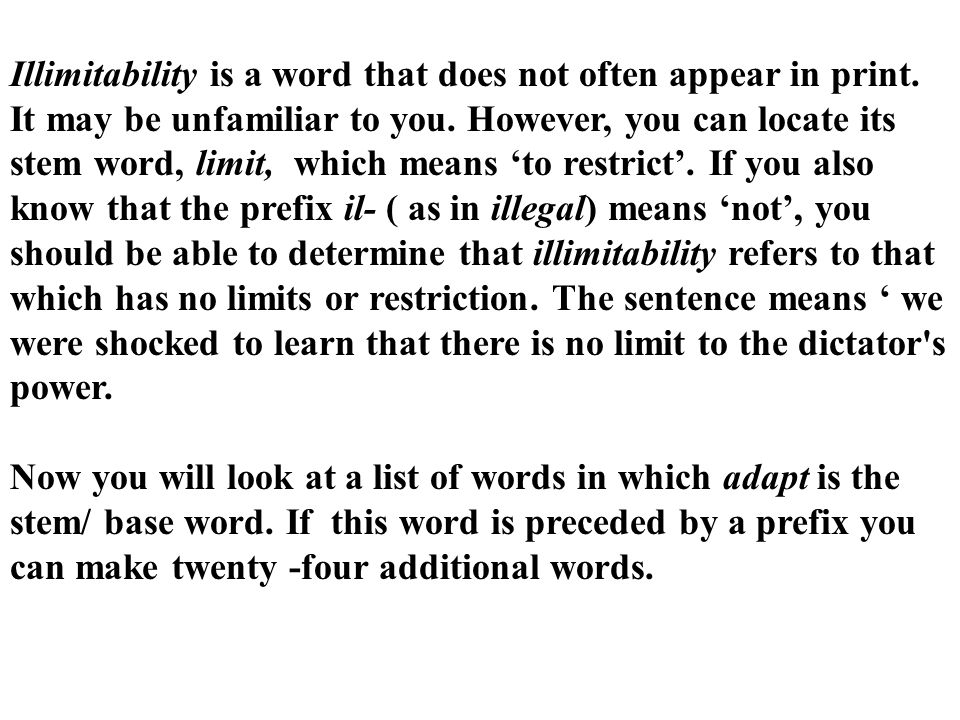 Illimitability is a word that does not often appear in print