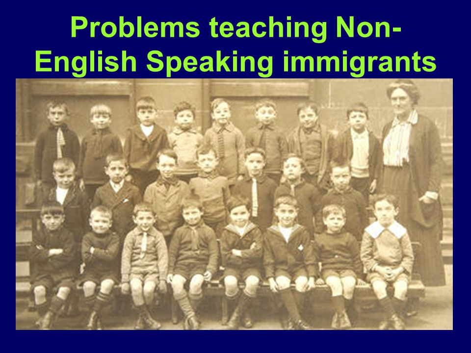 Problems teaching Non-English Speaking immigrants