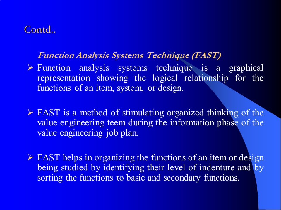 Contd.. Function Analysis Systems Technique (FAST)