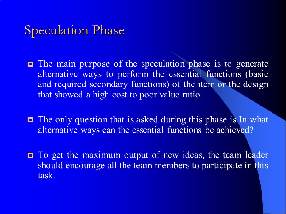 Speculation Phase
