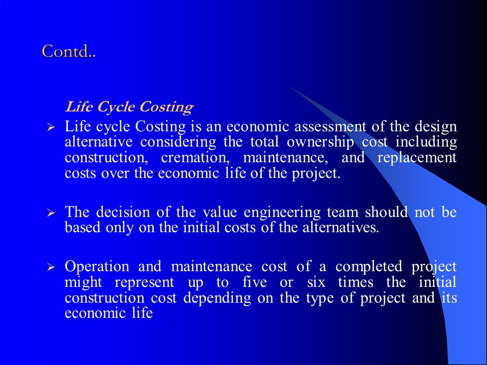 Contd.. Life Cycle Costing