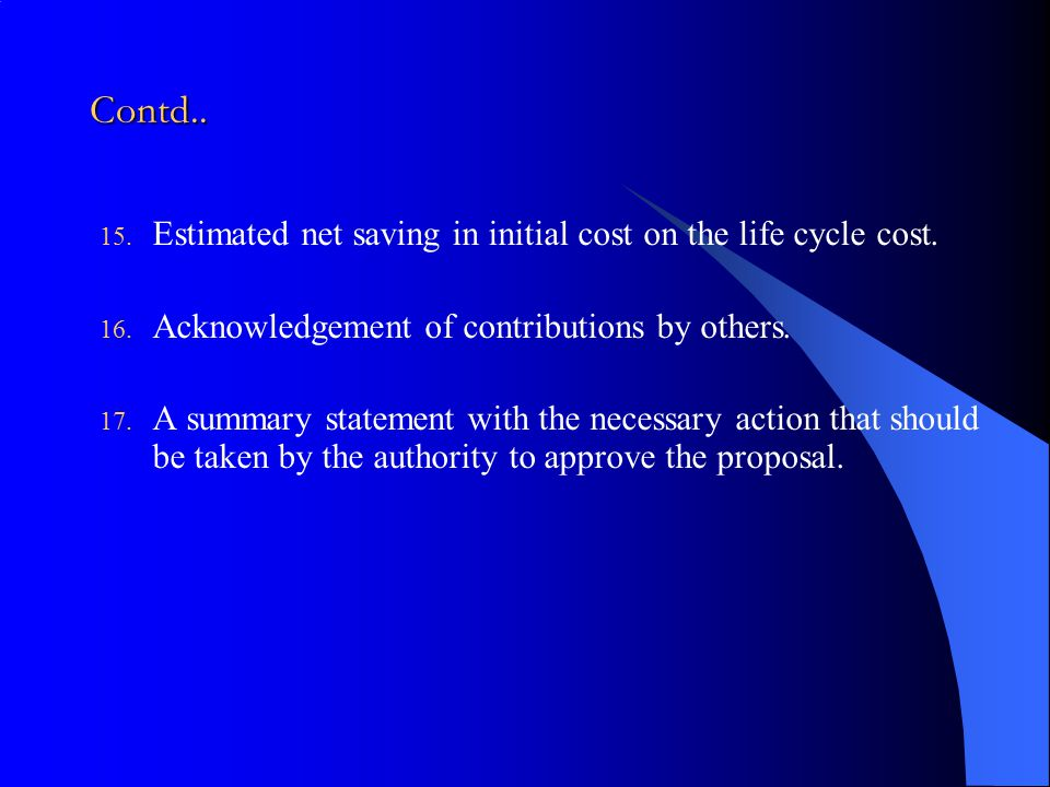 Contd.. Estimated net saving in initial cost on the life cycle cost.