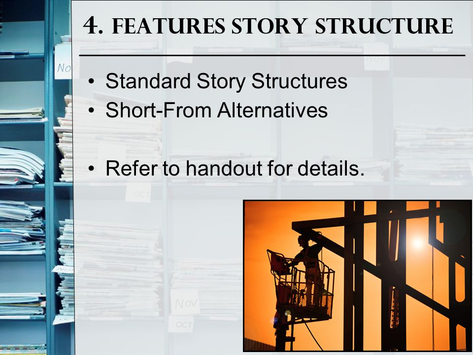4. Features Story Structure