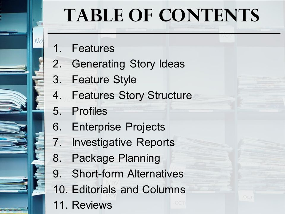 Table of Contents Features Generating Story Ideas Feature Style