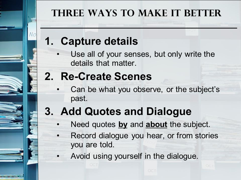 Three ways To Make it Better