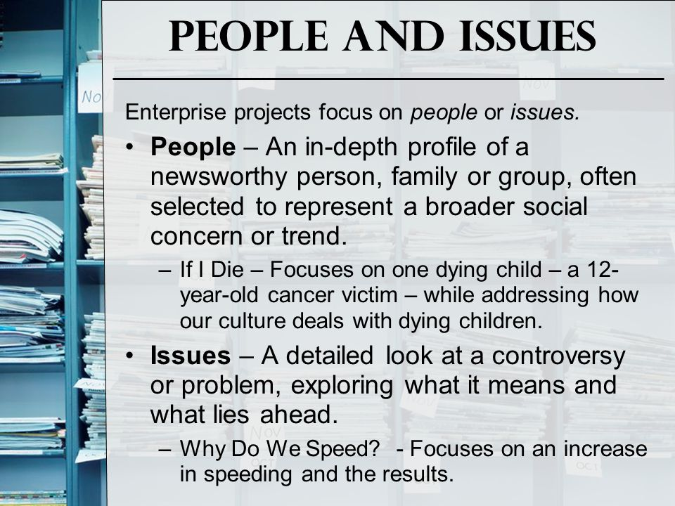 People and Issues Enterprise projects focus on people or issues.