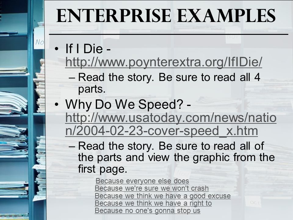 Enterprise Examples If I Die - http://www.poynterextra.org/IfIDie/