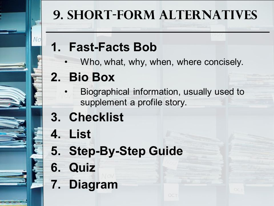 9. Short-Form Alternatives