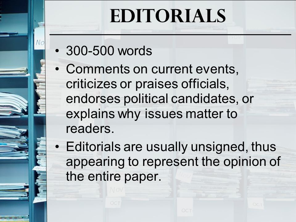 Editorials 300-500 words.