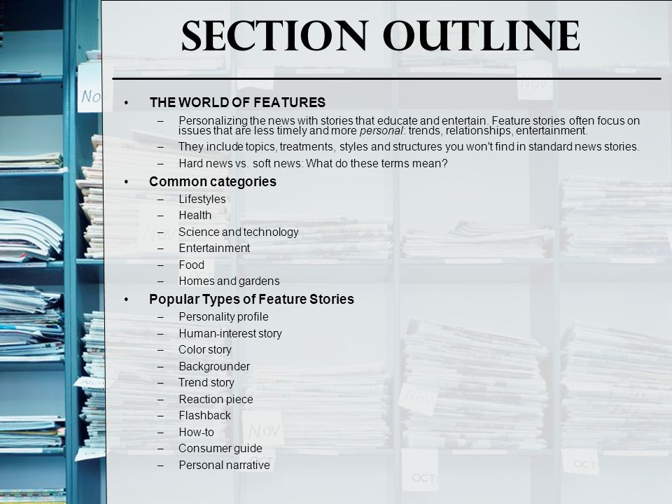 Section Outline THE WORLD OF FEATURES Common categories