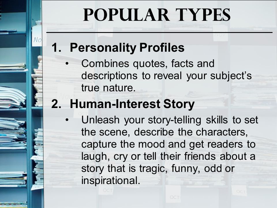 Popular Types Personality Profiles Human-Interest Story