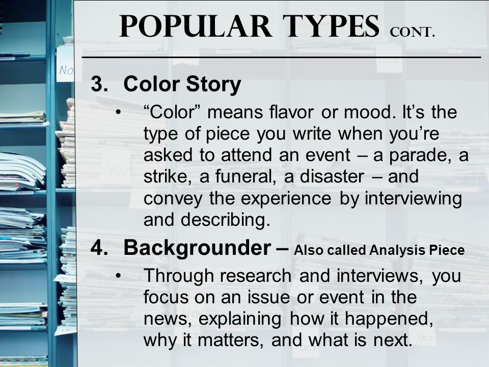 Popular Types Cont. Color Story