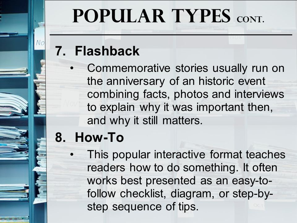 Popular Types Cont. Flashback How-To