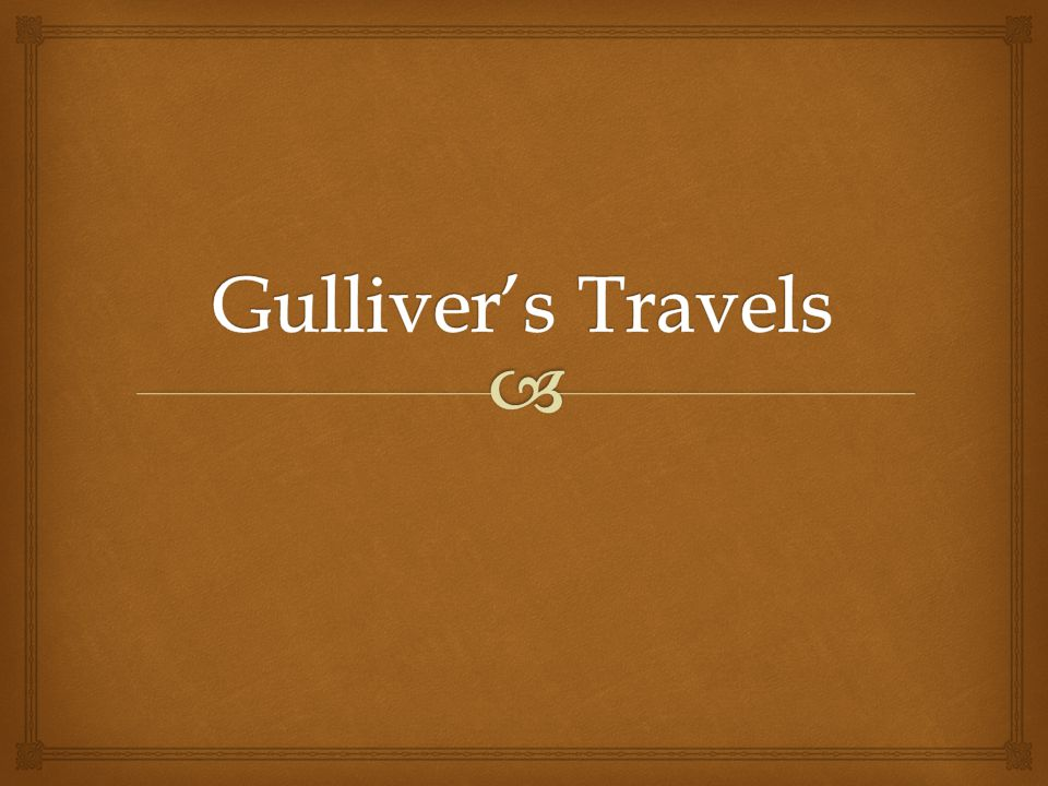 what is the main theme of gulliver travels