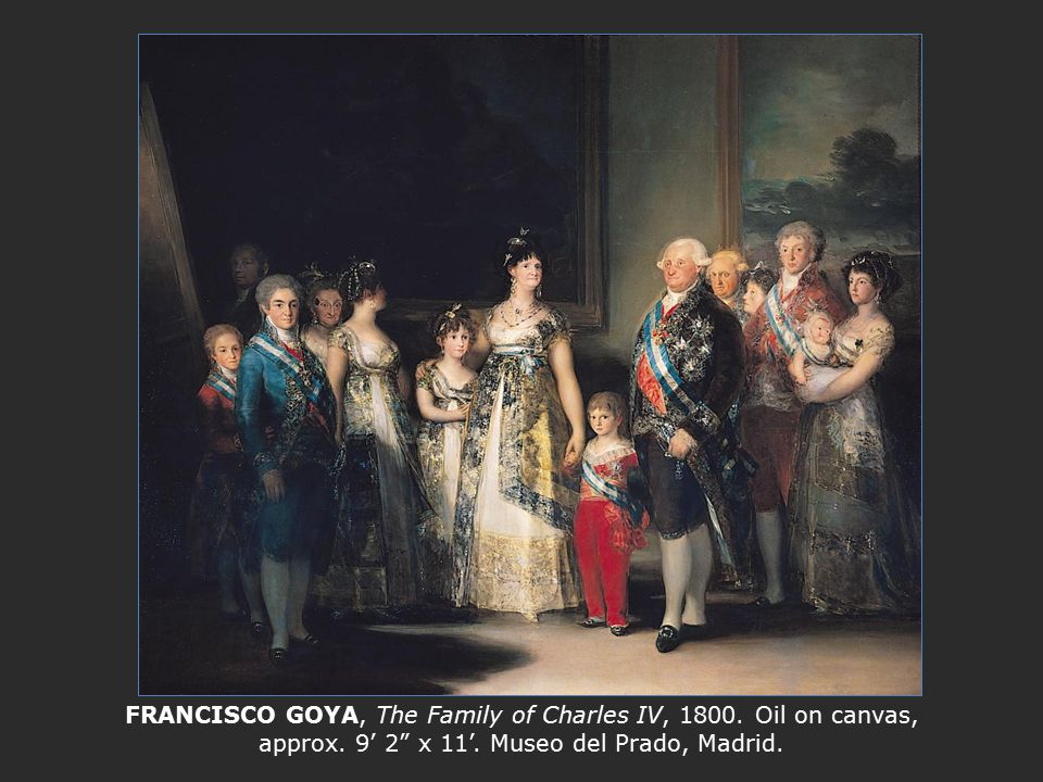 FRANCISCO GOYA, The Family of Charles IV, 1800. Oil on canvas, approx