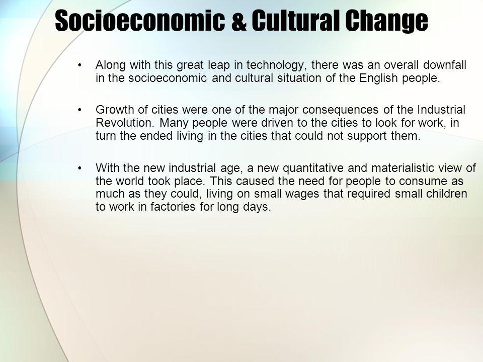 Socioeconomic & Cultural Change
