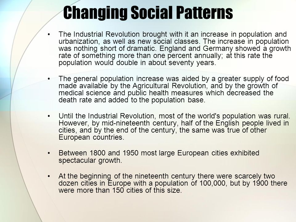 Changing Social Patterns