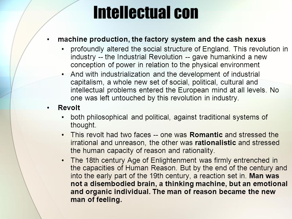 Intellectual con machine production, the factory system and the cash nexus.