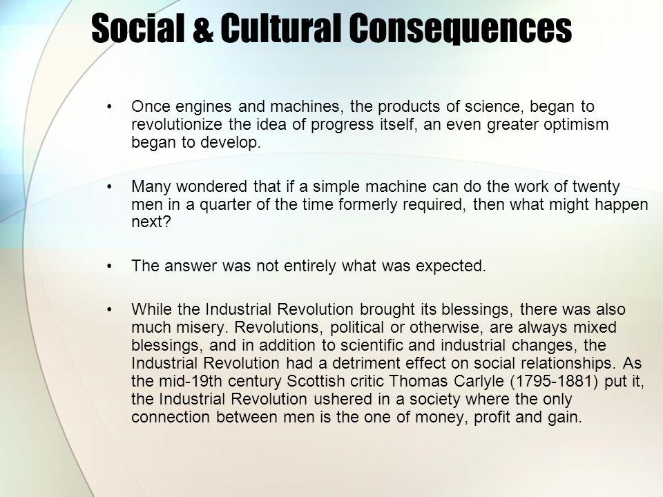 Social & Cultural Consequences