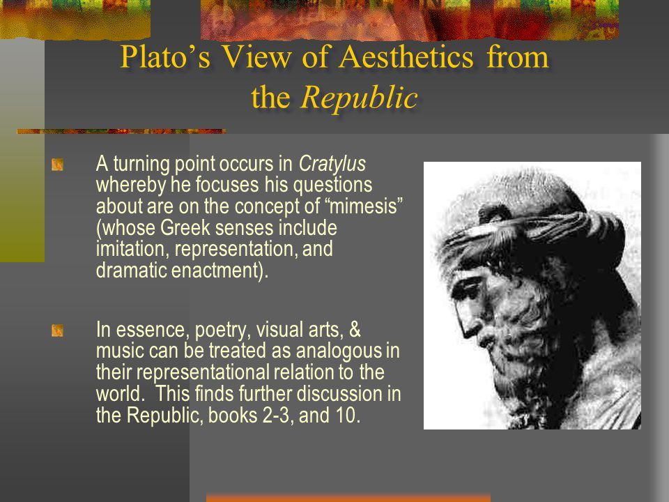 Plato's View of Aesthetics from the Republic