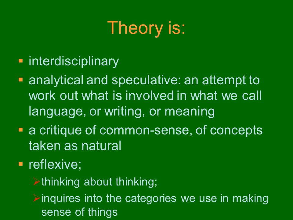 Theory is: interdisciplinary
