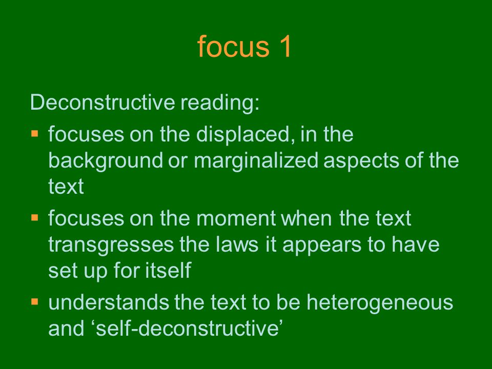 focus 1 Deconstructive reading: