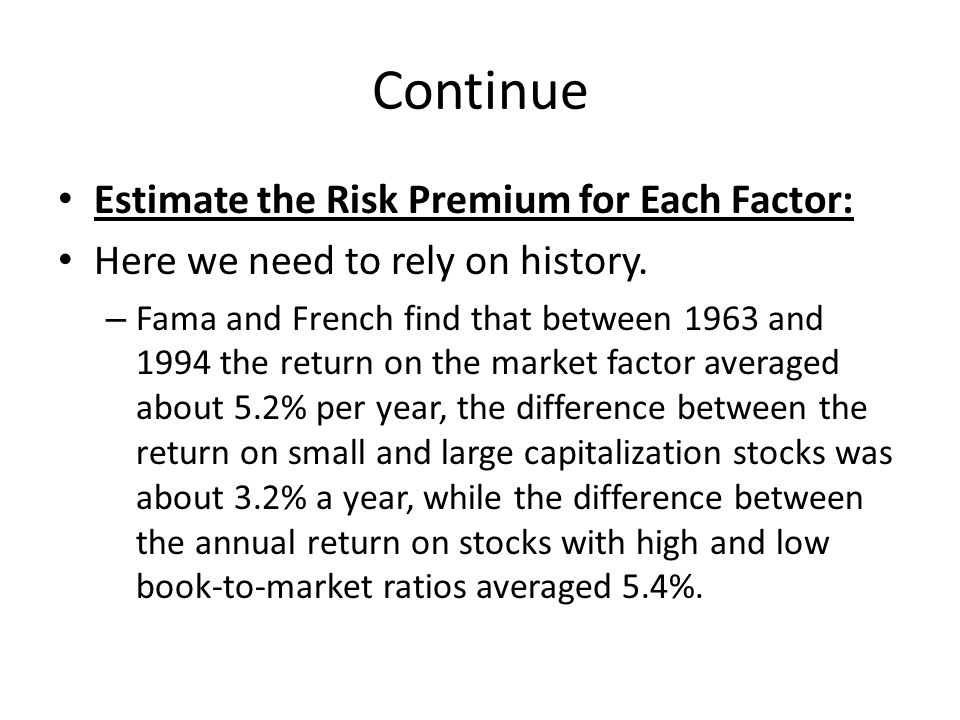 Continue Estimate the Risk Premium for Each Factor: