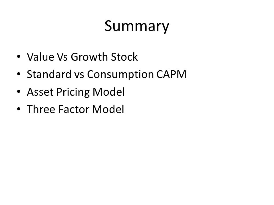 Summary Value Vs Growth Stock Standard vs Consumption CAPM