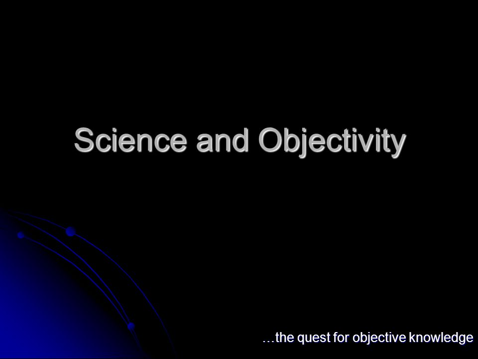 Science and Objectivity