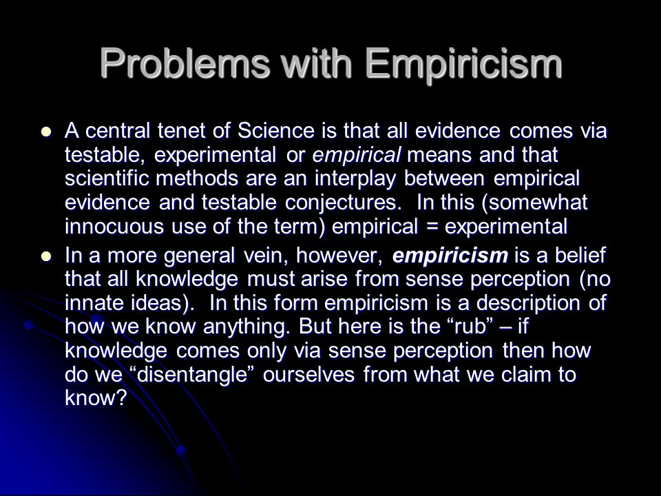 Problems with Empiricism