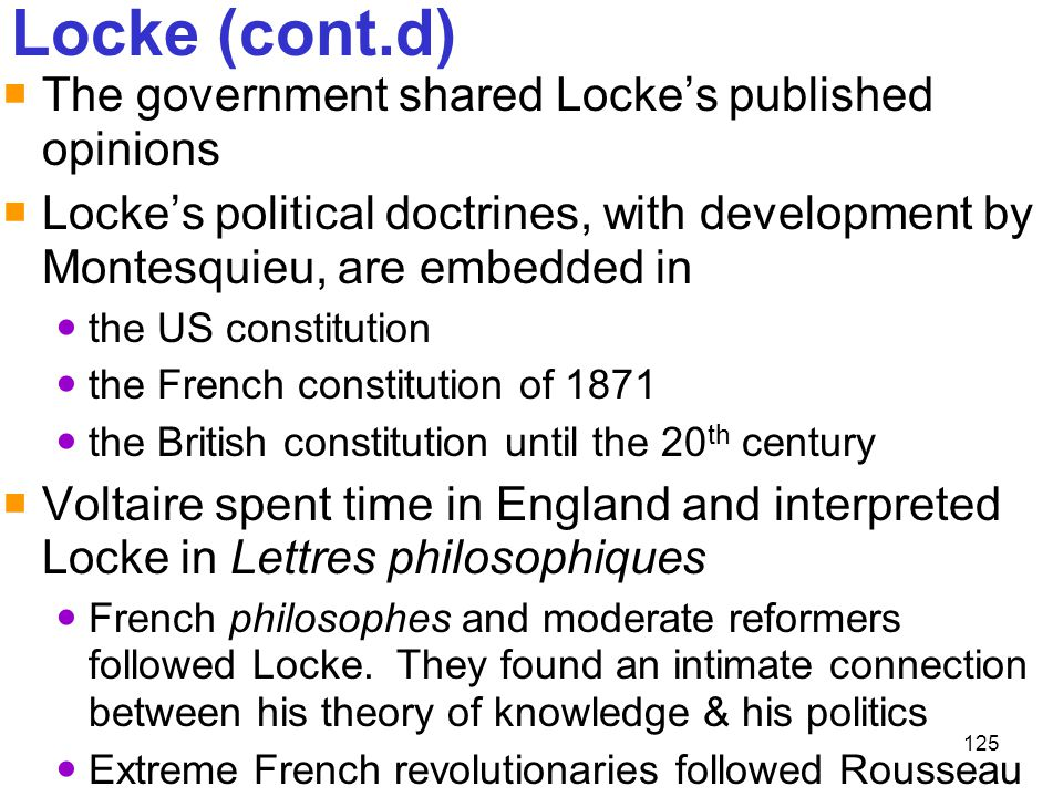 Locke (cont.d) The government shared Locke's published opinions