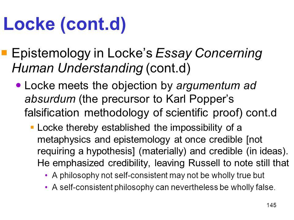 Locke (cont.d) Epistemology in Locke's Essay Concerning Human Understanding (cont.d)