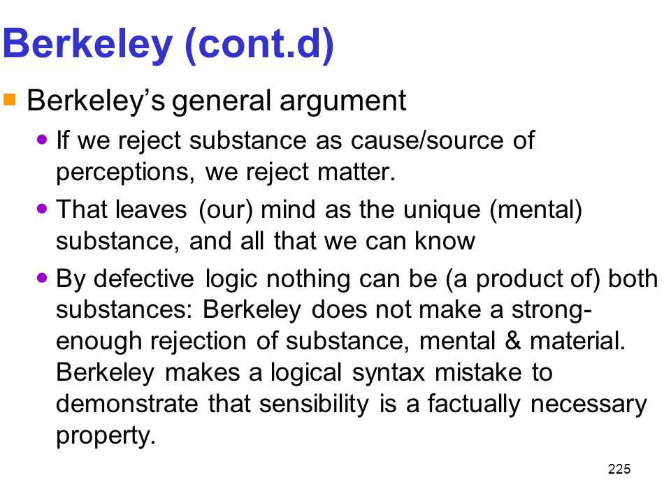 Berkeley (cont.d) Berkeley's general argument