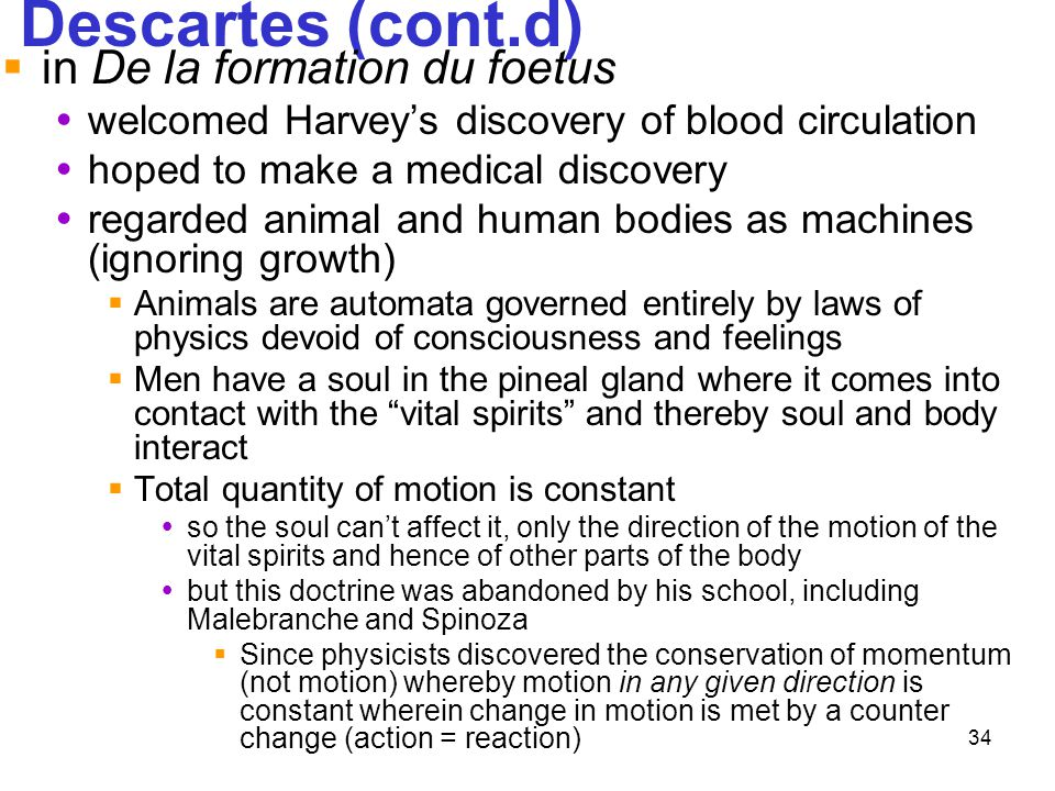 Descartes (cont.d) in De la formation du foetus