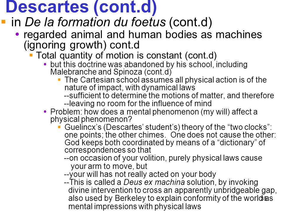 Descartes (cont.d) in De la formation du foetus (cont.d)