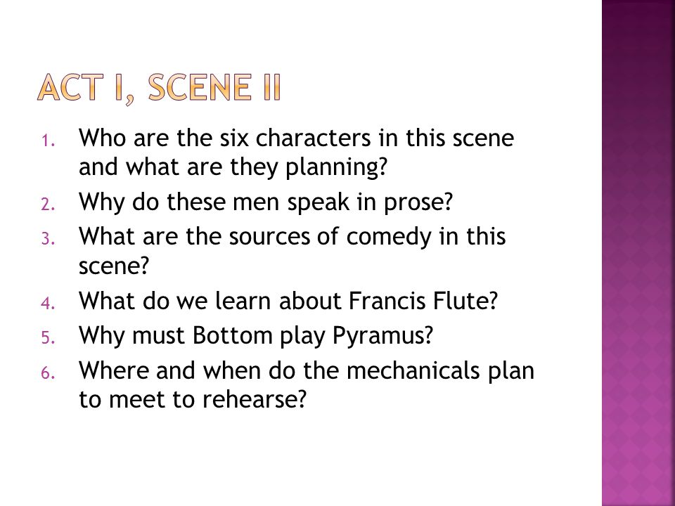 Act I, scene ii Who are the six characters in this scene and what are they planning Why do these men speak in prose