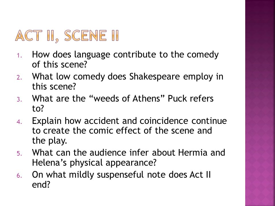 act ii, scene ii How does language contribute to the comedy of this scene What low comedy does Shakespeare employ in this scene
