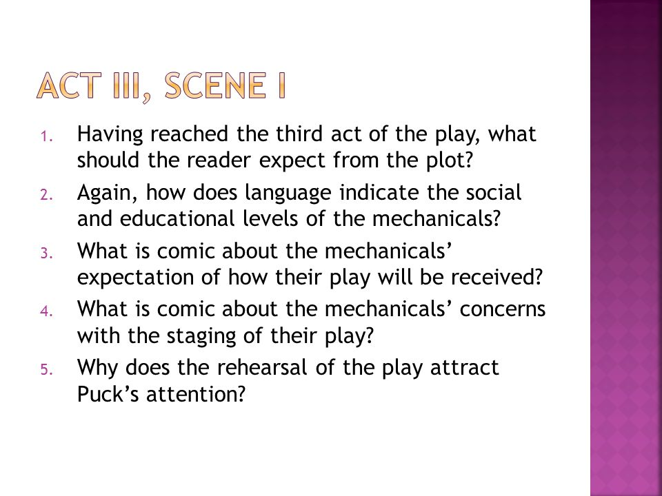 act iii, scene i Having reached the third act of the play, what should the reader expect from the plot