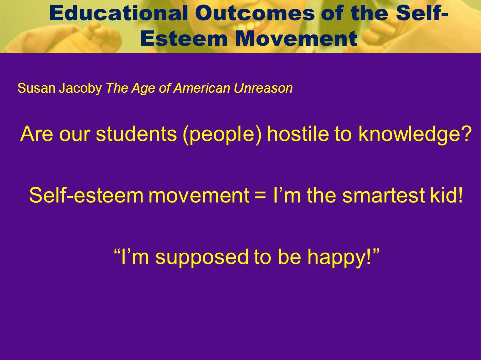 Educational Outcomes of the Self-Esteem Movement