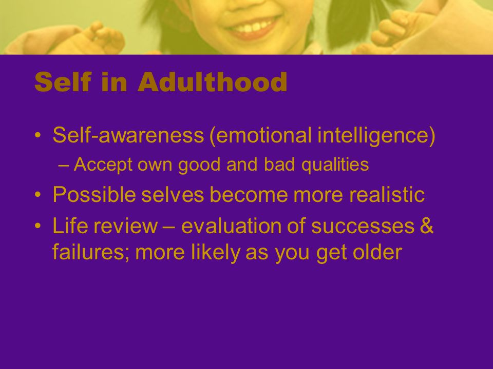 Self in Adulthood Self-awareness (emotional intelligence)